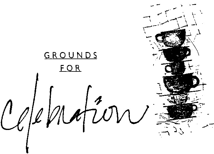 Grounds For Celebration